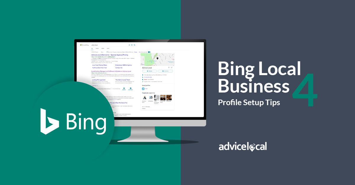 Four Bing Local Business Profile Setup Tips