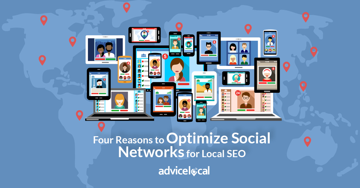 Four Reasons to Optimize Social Networks for Local SEO
