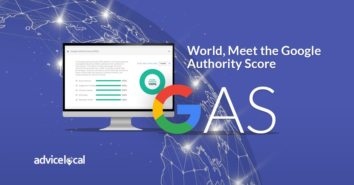World, Meet the Google Authority Score| Advice Local