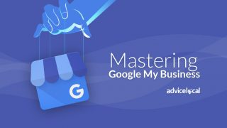 Mastering Google My Business