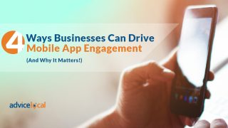 4 Ways Businesses Can Drive Mobile App Engagement (And Why It Matters!)