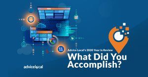 Advice Local's 2020 Year in Review – What Did You Accomplish?