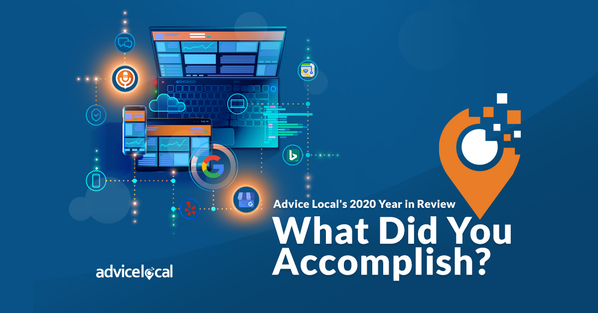 Advice Local's 2020 Year in Review – What Did You Accomplish? | Advice Local