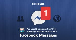 Yes, Local Businesses Can Offer Amazing Customer Service with Facebook Messages