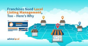 Franchises Need Local Listing Management, Too – Here's Why