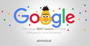 The Google BERT Update and What It Means for Local Businesses