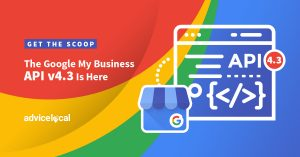 Get the Scoop – The Google My Business API v4.3 Is Here