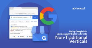 Using Google My Business Attributes to Create Non-Traditional Verticals