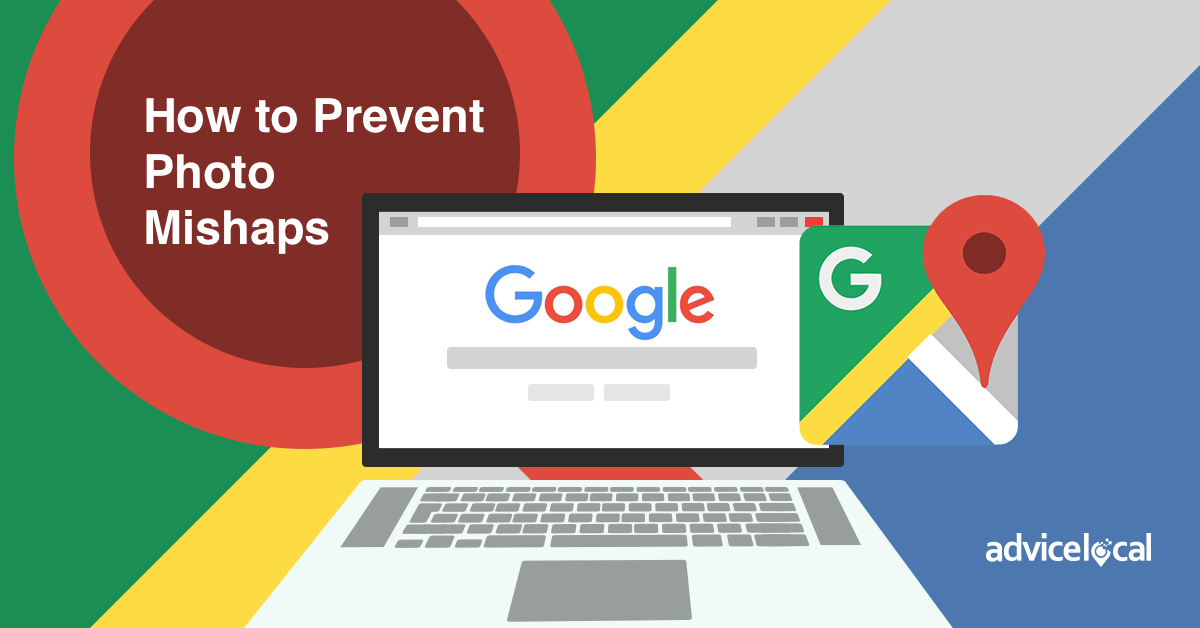 How to Prevent Google My Business Photo Mishaps