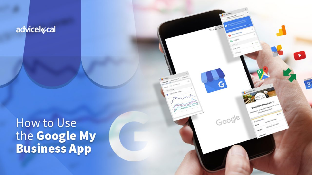 How to Use the Google My Business App   Advice Local