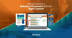 Learn How to Improve a Website's Placement With the Right Content