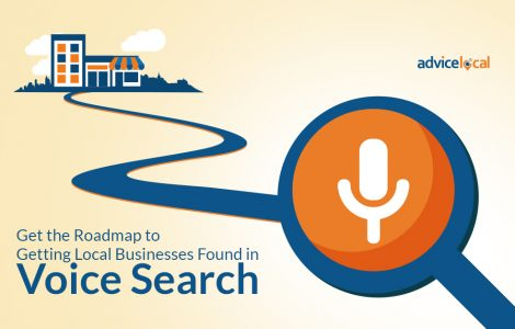 Get the Roadmap to Getting Local Businesses Found in Voice Search