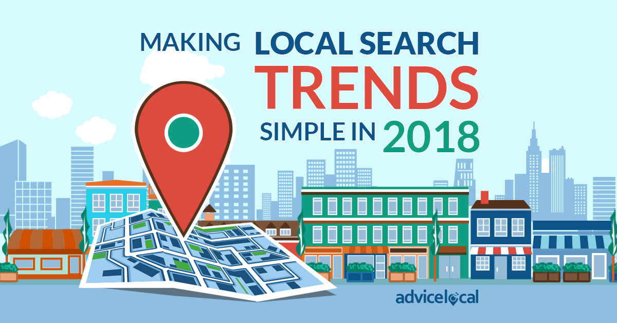 Making Local Search Trends Simple in 2018