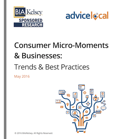 BIA/Kelsey Consumer Micro-Moments Research Paper