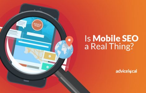 Is Mobile SEO a Real Thing?
