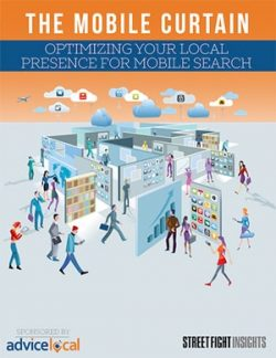 The Mobile Curtain: Optimizing Your Local Presence for Mobile Search Research Paper