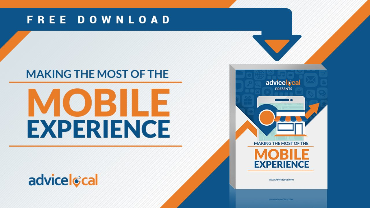 Making The Most Of The Mobile Experience Ebook Advice Local