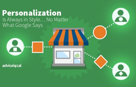 Personalization Is Always in Style… No Matter What Google Says