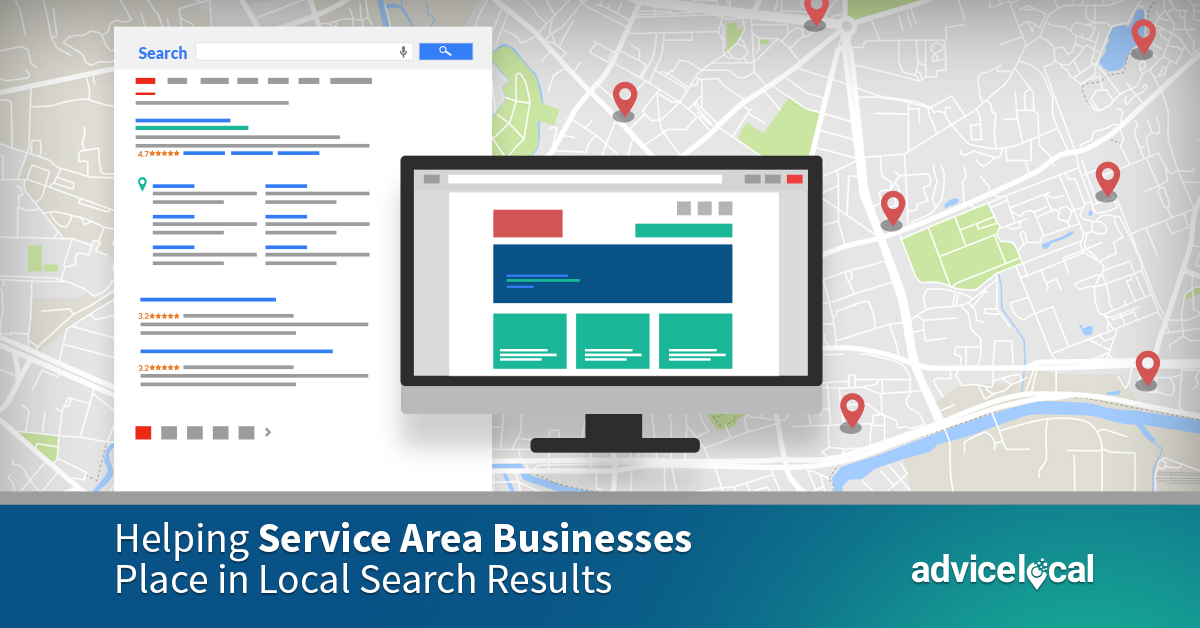 Learn How to Help Service Area Businesses Place in Local Search Results