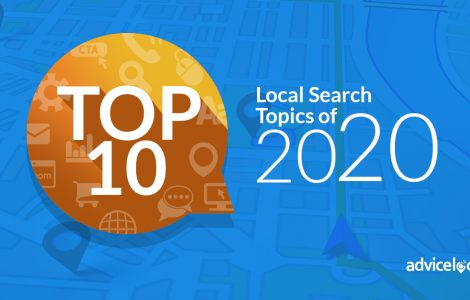 Advice Local's Top 10 Local Search Topics & Tools of 2020