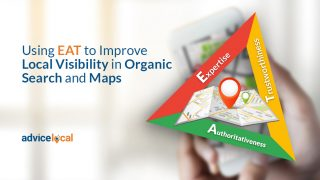 Using EAT to Improve Local Visibility in Organic Search and Maps