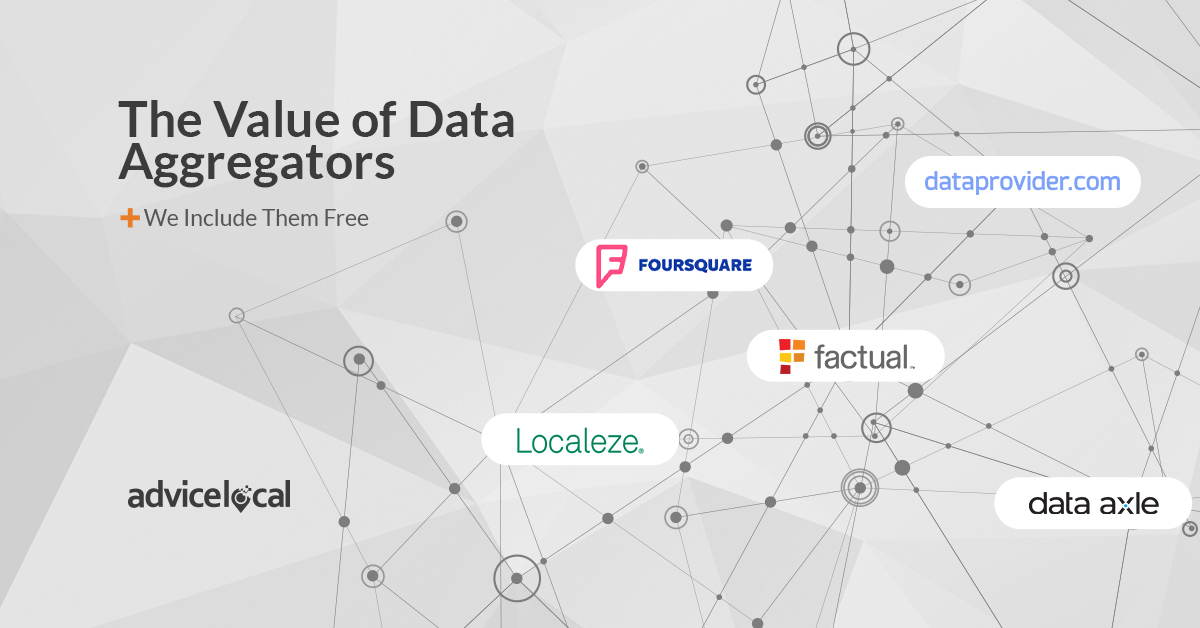 The Value of Data Aggregators – Plus We Include Them Free | Advice Local