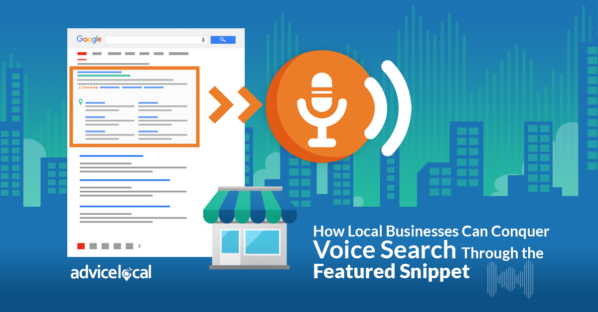 Learn How Local Businesses Can Conquer Voice Search Through the Featured Snippet