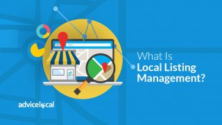 What Is Local Listing Management? | Advice Local