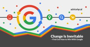 Change Is Inevitable - Find Out How to Win With Google This Week
